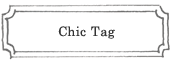 Chic Tag