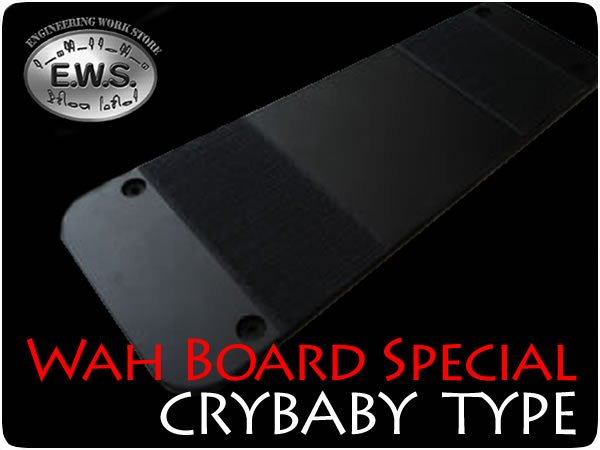 E.W.S. / Wah Board Special