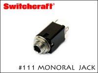 SWITCHCRAFT スイッチクラフト モノラル・フォンジャック #111X