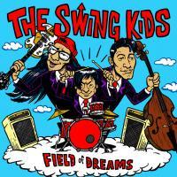 ◆CD ` THE SWING KIDS      3rd album 'FIELD of DREAMS'