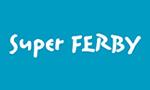 Super FERBY スーパーファルビーシリーズ