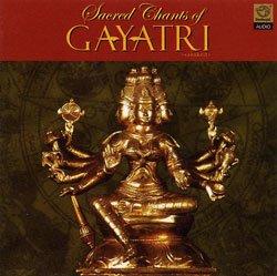 Sacred Chants of GAYATRI