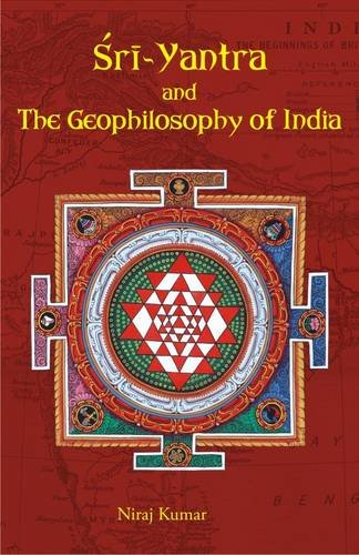 Sri Yantra and the Geophilosophy of India