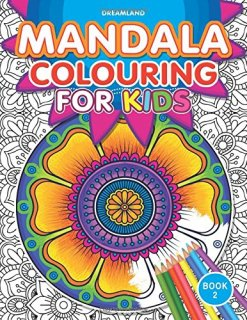 Mandala Colouring for Kids - Book 2