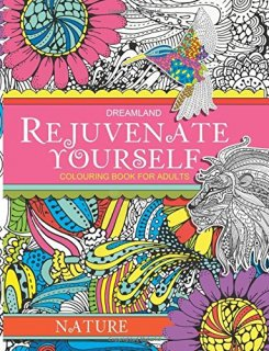 Rejuvenate Yourself - Nature