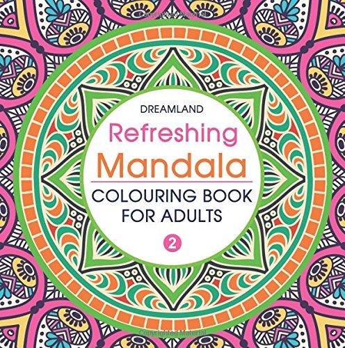 Refreshing Mandala - Colouring Book f...