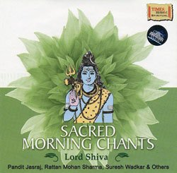 Sacred Morning Chants - Lord Shiva