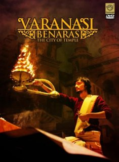 Varanasi - Benaras - City of Temples - Documentary