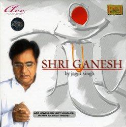 シュリー・ガネーシュ(By Jagjit Singh)