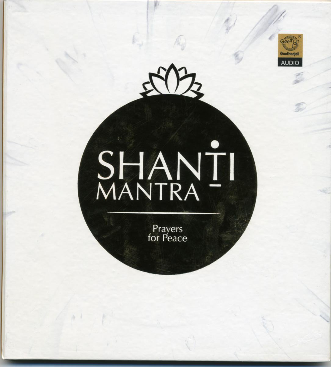 Shanti Mantra - Prayers for Peace