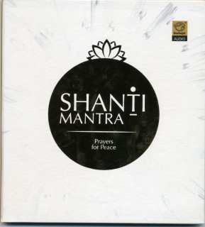 Shanti Mantra - Prayers for Peace