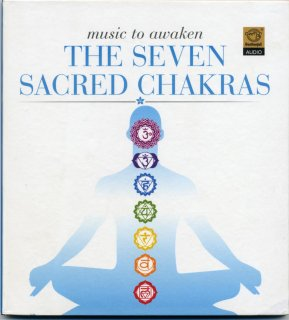Music to Awaken the Seven Sacred Chakras