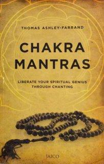 CHAKRA MANTRAS - liberate your spiritual genius through chanting