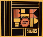 BLKTOP PROJECT 2ND CONCRETE JUNGLE CD