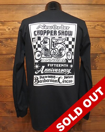 NEW ORDER CHOPPER SHOW 15th限定 長袖Tシャツ