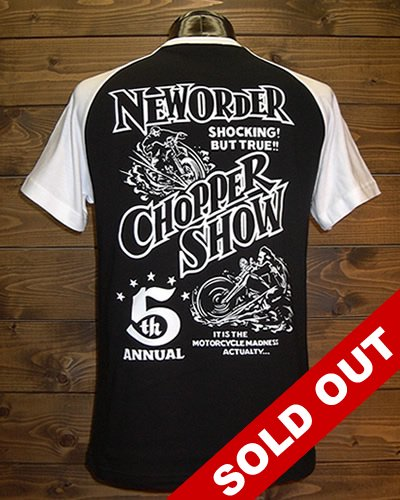 NEW ORDER CHOPPER SHOW 2010