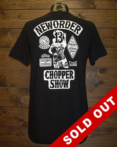 NEW ORDER CHOPPER SHOW 2013限定