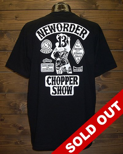 NEW ORDER CHOPPER SHOW 8th T-shirt