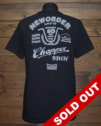 """NEW ORDER CHOPPER SHOW 2015���� """"T-shirt&Pass"""""""