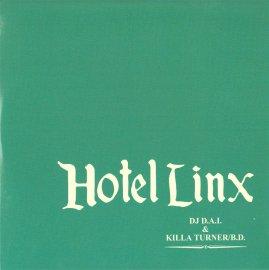 DJ D.A.I. & KILLA TURNER / B.D. [ HOTEL LINX ] MIX CD