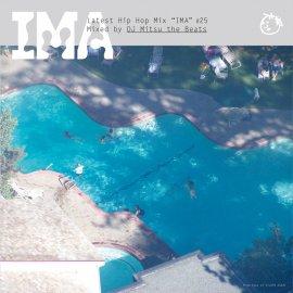 MIX CD [ IMA #25 ] mixed by DJ Mitsu The Beats