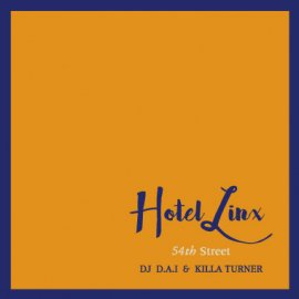 DJ D.A.I. & KILLA TURNER / B.D. [ HOTEL LINX 2 ] MIX CD