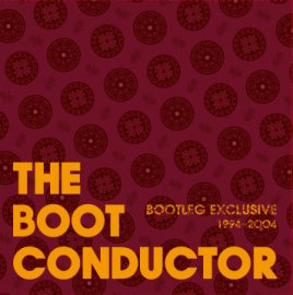 MIX CD [ BOOTLEG EXCLUSIVE ] mixed by THE BOOT CONDUCTOR
