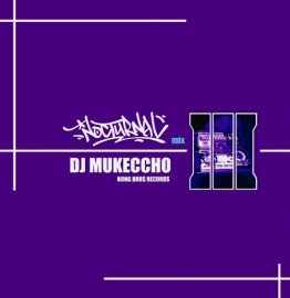 DJ MUKECCHO [ NOCTURNAL 3 ] MIX CD