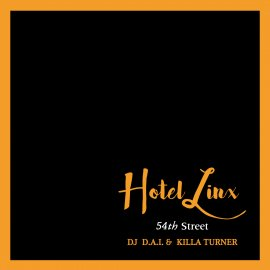 DJ D.A.I. & KILLA TURNER / B.D. [ HOTEL LINX 3 ] MIX CD
