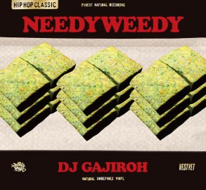 DJ GAJIROH [ NEEDYWEEDY ] MIX CD
