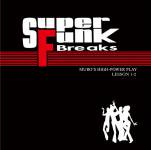 MURO [ SUPER FUNK BREAKS