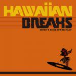 MURO [ HAWAIIAN BREAKS ]