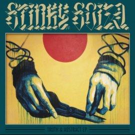 STINKY SCIZA [ TRUTH & ABSTRACT EP ]