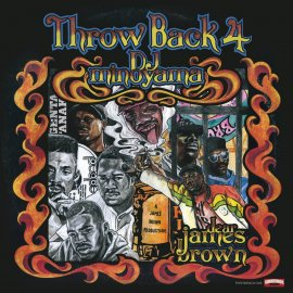 DJ MINOYAMA [ Throw Back 4 ~dear James Brown~ ] MIX CD
