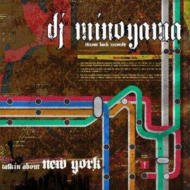 DJ MINOYAMA [ talkin' about New York ] MIX CD