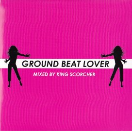 suspension music [ GROUND BEAT LOVER ] Mixed by KING SCORCHER