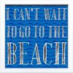 【アートフレーム】サインフレーム 海に行きたくてたまらない I CAN'T WAIT TO GO TO THE BEACH ゆうパケット