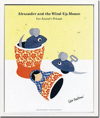 《アートフレーム》Leo Lionni Alexander and the Wind-up Mouse