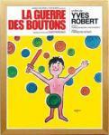 《アートフレーム》Raymond Savignac Le Guerre des boutons(レイモン サビニャック わんぱく戦争)