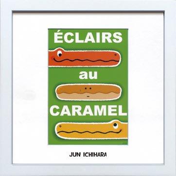 《アートフレーム》【ゆうパケット】市原 淳 Eclairs-au-Caramel エクレール オ キャラメル