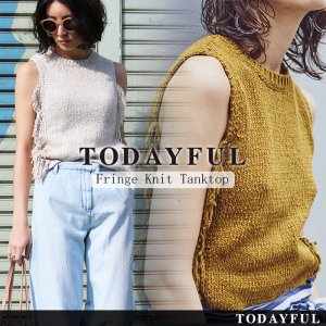 TODAYFUL トゥデイフル Fringe Knit Tanktop 11710532 【17SS2】【先行予約】【クレジット限定 納期5月頃】 <img class='new_mark_img2' src='//img.shop-pro.jp/img/new/icons15.gif' style='border:none;display:inline;margin:0px;padding:0px;width:auto;' />