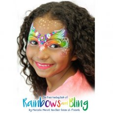 フェイスペイントデザイン集『Rainbows and Bling』Marcela Murad, Heather Green & Friends作