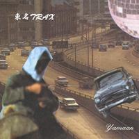YAMAAN  「東名TRAX」MIX CD