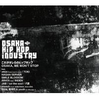 V.A「OSAKA HIP HOP INDUSTRY」CD