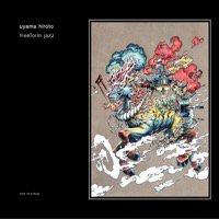 11/2 uyama hiroto「freeform jazz」CD(予約)