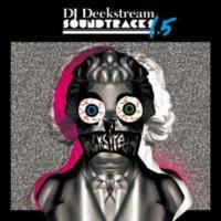 DJ DECKSTREAM「DECKSTREAM SOUNDTRACKS 1.5」2CD