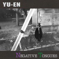 雄猿 -YU-EN-「NEGATIVE TONGUES」CD