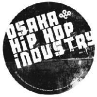 "V.A「OSAKA HIP HOP INDUSTRY SAMPLER」完全限定生産7"""
