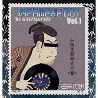 DJ KAZZMATAZZ「JAPANESE BOY」MIX CD