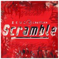 Zeus N' LostFace「Scramble」CD